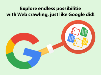 If web crawling helped Google so much, why not for you?