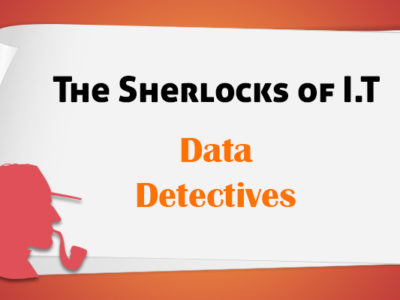 Data Detectives – The Super Sleuths Of Tech