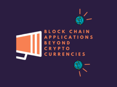 Scope of Blockchains Beyond Crypto Currencies