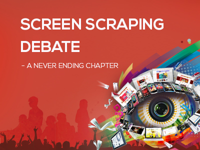 Screen Scraping Debate – A Never Ending Chapter