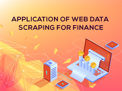 Application of web data scraping for finance