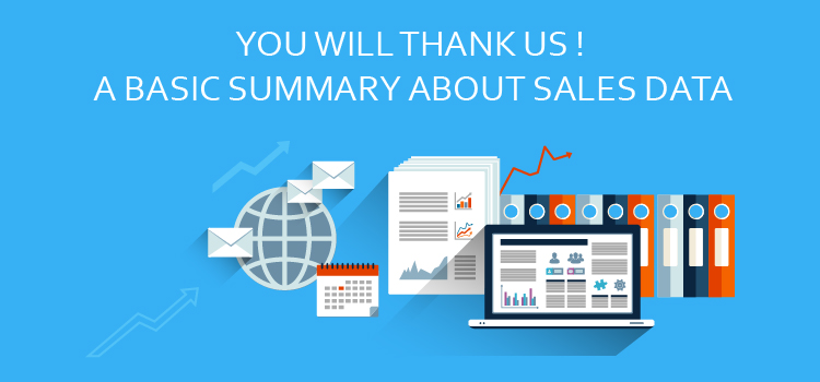 You Will  Thank Us – A Basic Summary About Sales Data